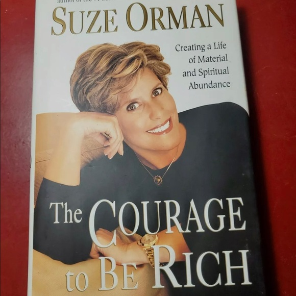 The Courage to Be Rich Creating a Life of